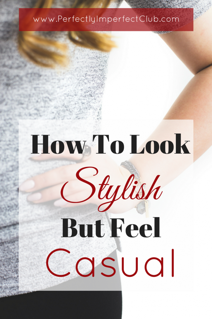 How to look put together and look stylish all the time, no matter what kind of day you are having!