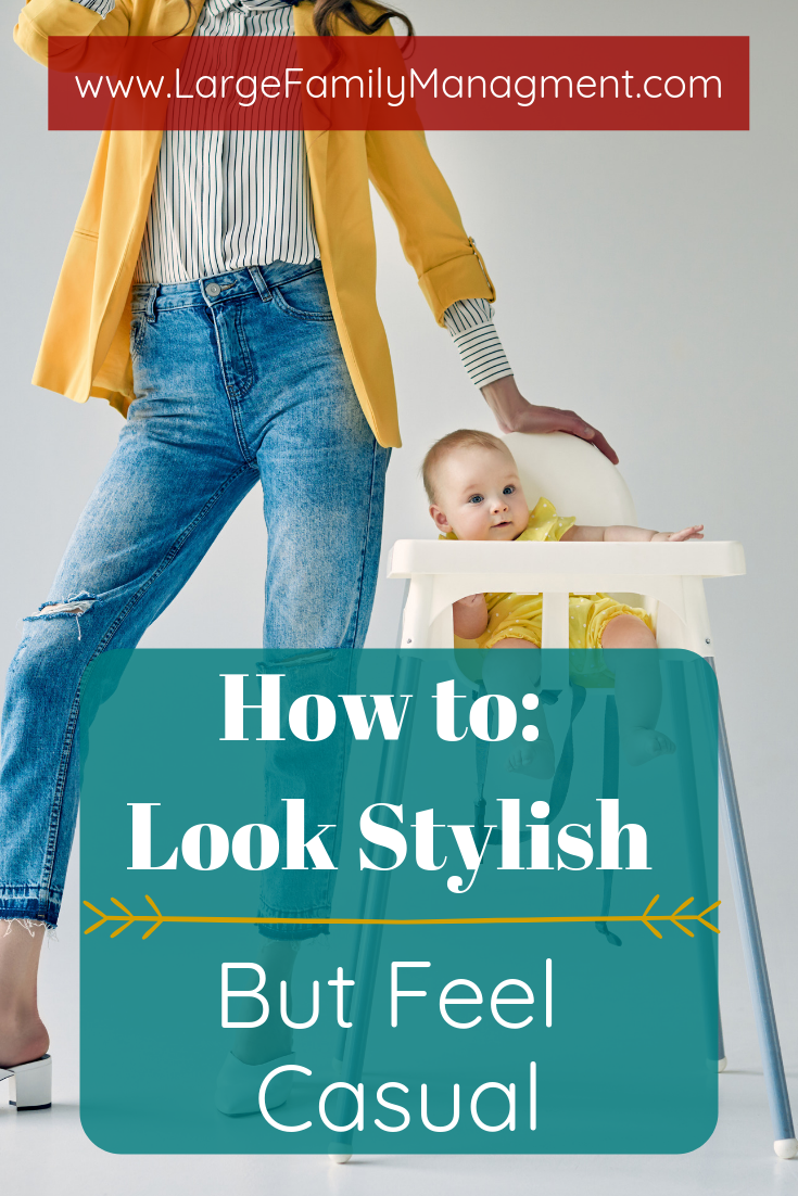 How Look stylish and put together, no matter what kind of day you are having! Mom Style| Mom Style Stay At Home