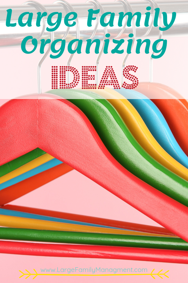 Need help organizing a big family? This mother of 9 has large family home management down to a science with all sorts of large family organizing ideas and organizing tips for big families!